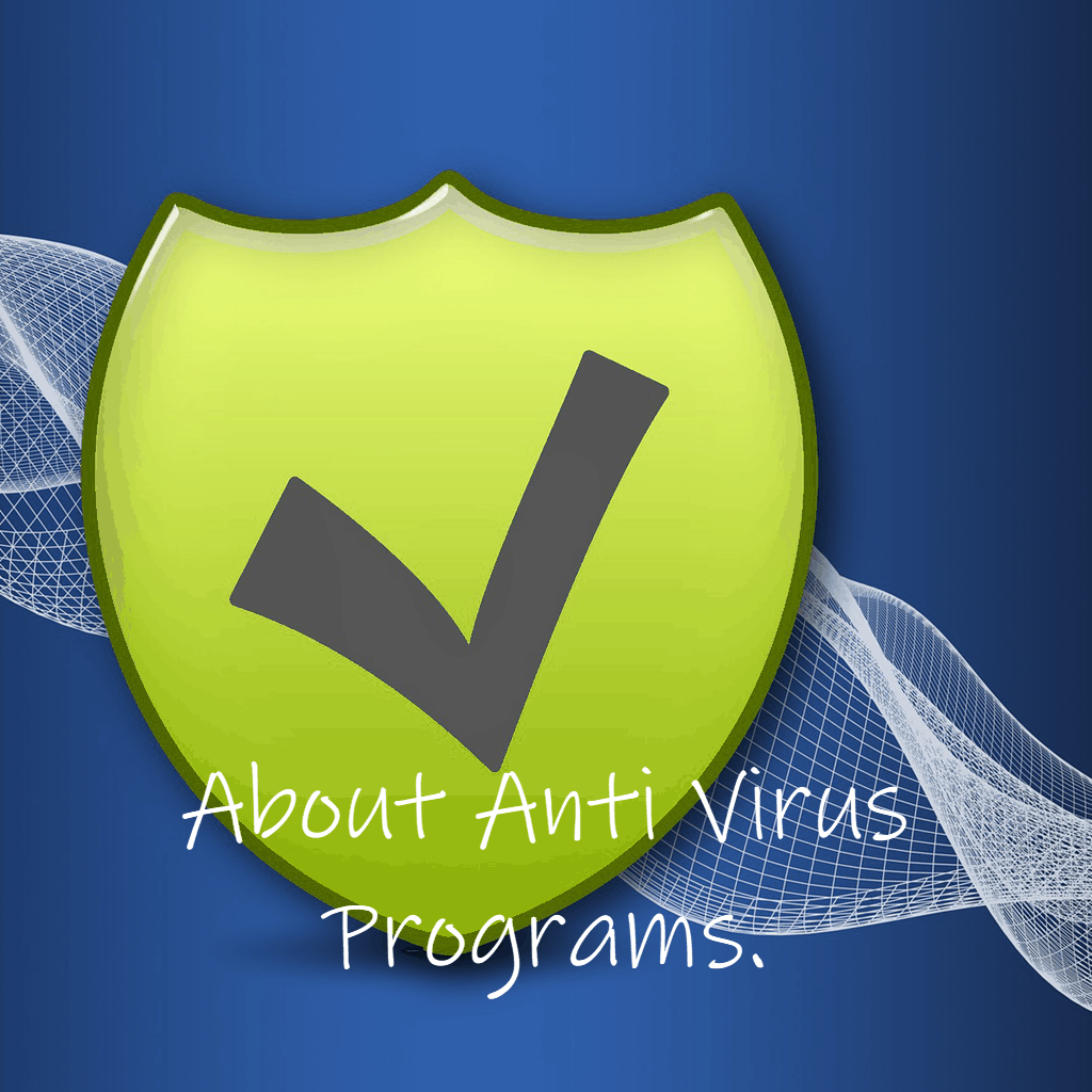 """Protective shield. Text reads """" About Anti Virus Programs"""""""
