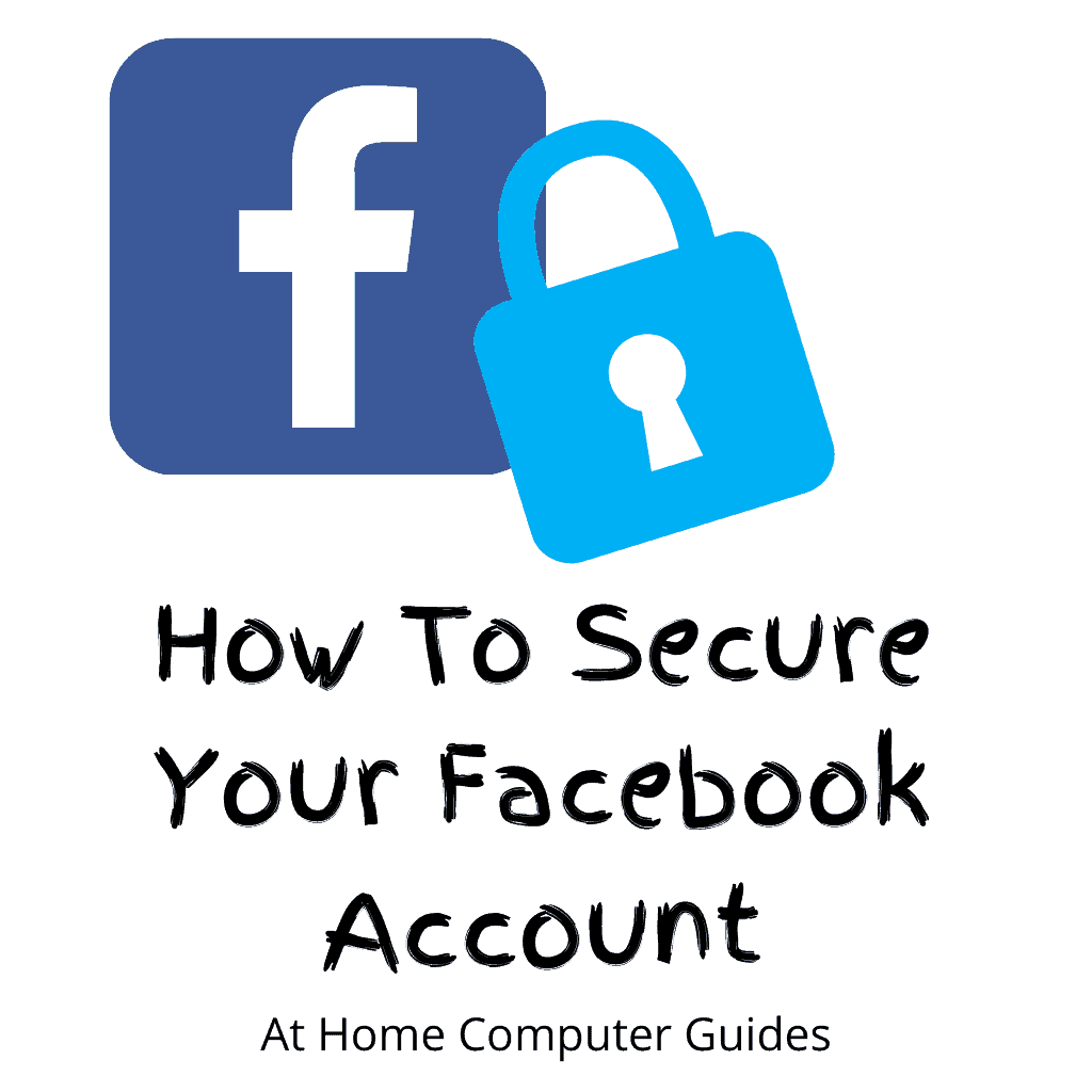 """Facebook logo with a padlock. Text Reads """"How to secure your Facebook account"""""""