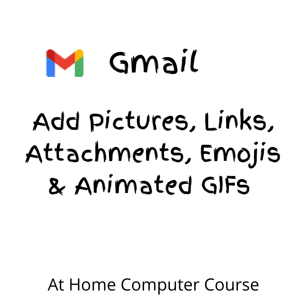 """Gmail logo (icon). text reads """"How to add pictures, links, attachments, emojis & animated GIFs""""."""